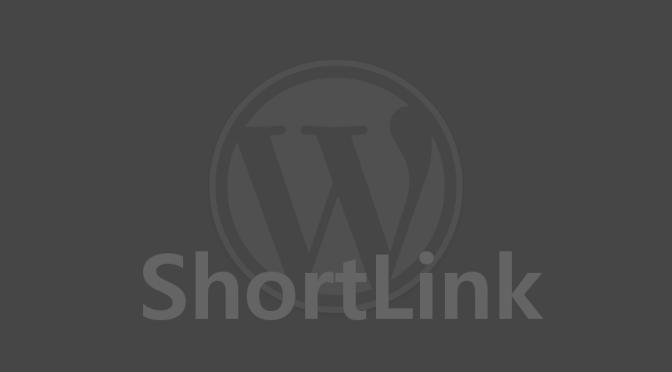 WPとかのShortLinkを取得するBookmarklet書いた