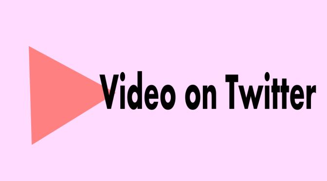 videoontwitter